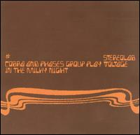 Cobra and Phases Group Play Voltage in the Milky Night von Stereolab