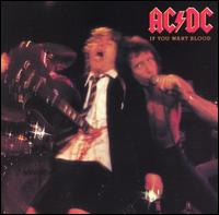 If You Want Blood You've Got It von AC/DC