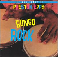 Very Best of Preston Epps: Bongo Rock von Preston Epps