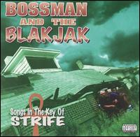 Songs in the Key of Strife von Bossman & The Blakjak