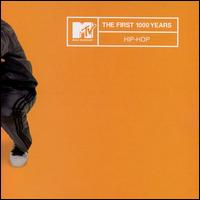 MTV the First 1000 Years: Hip Hop von Various Artists