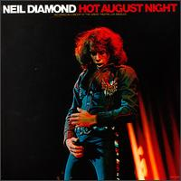 Hot August Night von Neil Diamond