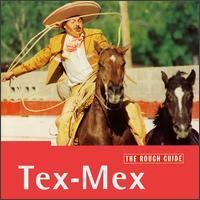Rough Guide to Tex-Mex von Various Artists