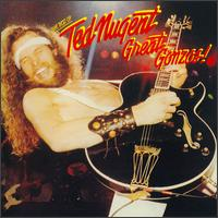 Great Gonzos! The Best of Ted Nugent von Ted Nugent