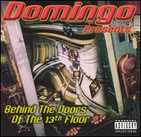 Presents: Behind the Doors of 13th Floor von Domingo