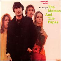 Creeque Alley von The Mamas & the Papas