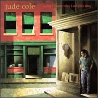 I Don't Know Why I Act This Way von Jude Cole