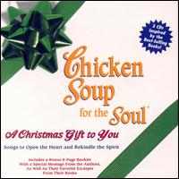 Chicken Soup for the Soul: A Christmas Gift to You von Various Artists