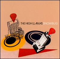 Snowbug von The High Llamas