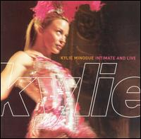Intimate and Live von Kylie Minogue
