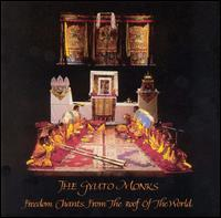 Freedom Chants from the Roof of the World von Gyuto Monks Tantric Choir