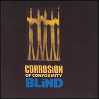 Blind von Corrosion of Conformity