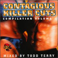 Contagious Killer Cuts: Compilation Vol.1 von Todd Terry
