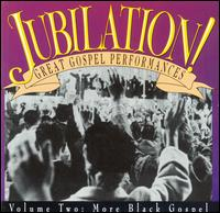 Jubilation, Vol. 2 (More Black Gospel) von Various Artists