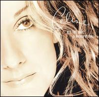 All the Way: A Decade of Song von Celine Dion