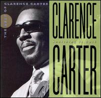 Snatching It Back von Clarence Carter