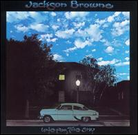 Late for the Sky von Jackson Browne