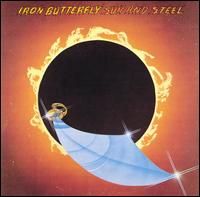Sun and Steel von Iron Butterfly