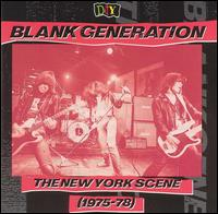 D.I.Y.: Blank Generation: The New York Scene (1975-78) von Various Artists