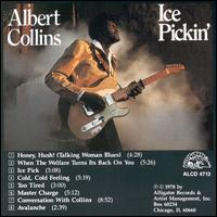 Ice Pickin' von Albert Collins