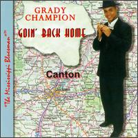Goin' Back Home von Grady Champion