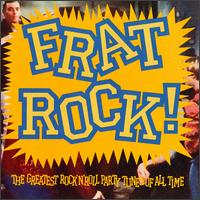 Frat Rock! von Various Artists