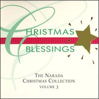 Christmas Blessings: Narada Christmas Collection, Vol. 3 von Various Artists