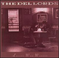 Lovers Who Wander von The Del-Lords