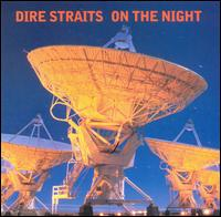 On the Night von Dire Straits
