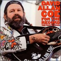 For the Record: The First 10 Years von David Allan Coe