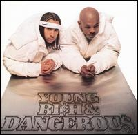 Young, Rich and Dangerous von Kris Kross
