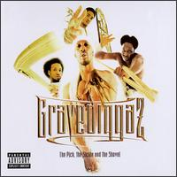 Pick, the Sickle and the Shovel von Gravediggaz