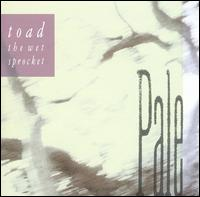 Pale von Toad the Wet Sprocket