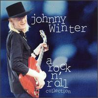 Rock N' Roll Collection von Johnny Winter