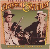 Recordings of Grayson & Whitter: Recorded 1928-1930 von Grayson & Whitter