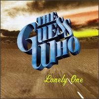 Lonely One von The Guess Who