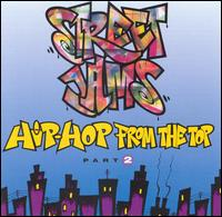 Street Jams: Hip-Hop from the Top, Vol. 2 von Various Artists
