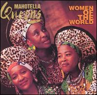 Women of the World von Mahotella Queens