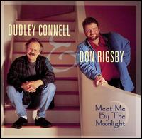 Meet Me by the Moonlight von Dudley Connell