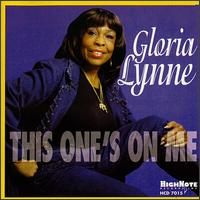 This One's on Me von Gloria Lynne