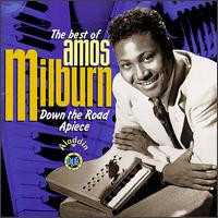 Best of Amos Milburn: Down the Road Apiece von Amos Milburn