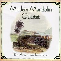 Pan American Journeys von The Modern Mandolin Quartet