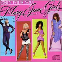Only Four You von The Mary Jane Girls