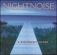 Different Shore von Nightnoise