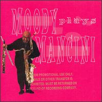 Moody Plays Mancini von James Moody
