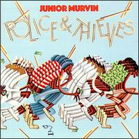 Police and Thieves von Junior Murvin