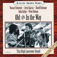 Old & In The Way - That High Lonesome Sound (Live)