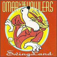 Swing Land von Omar & the Howlers