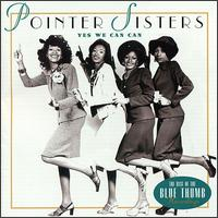 Yes We Can Can: The Best of the Blue Thumb Recordings von The Pointer Sisters