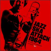 Jazz Ska Attack: 1964 von Don Drummond